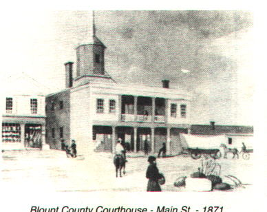 Blount County Courthouse 1871